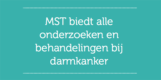 Feit 'MST biedt alle onderzoeken en behandelingen bij darmkanker'