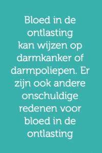 Feit 'Bloed in de ontlasting kan wijzen op darmkanker of darmpoliepen. Er zijn ook andere onschuldige redenen voor bloed in de ontlasting.'