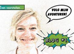 Wilma's avonturen – Blog 1