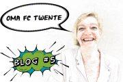 Blog #5 van verpleegkundige Wilma Koops: 'Oma FC Twente'