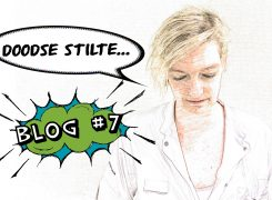 Doodse stilte… – Blog 7