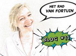 Het Rad van Fortuin – Blog 11