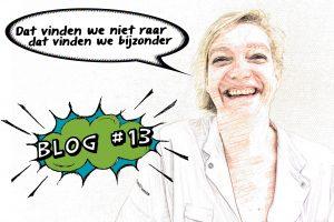 Blog van Wilma 'Dat vinden wij niet raar, dat vinden we alleen maar heel bijzonder'
