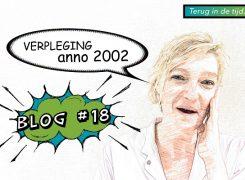 Het verpleegkundig beroep anno 2002 – Blog 18