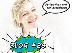 Optimistisch met een dwarslaesie – Blog 28 van Wilma