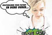 Hulpverlenerouder – Blog 29 van Wilma