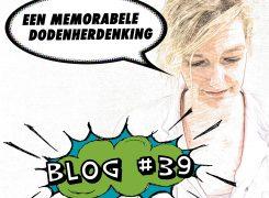 Een memorabele dodenherdenking – Blog 39 van Wilma